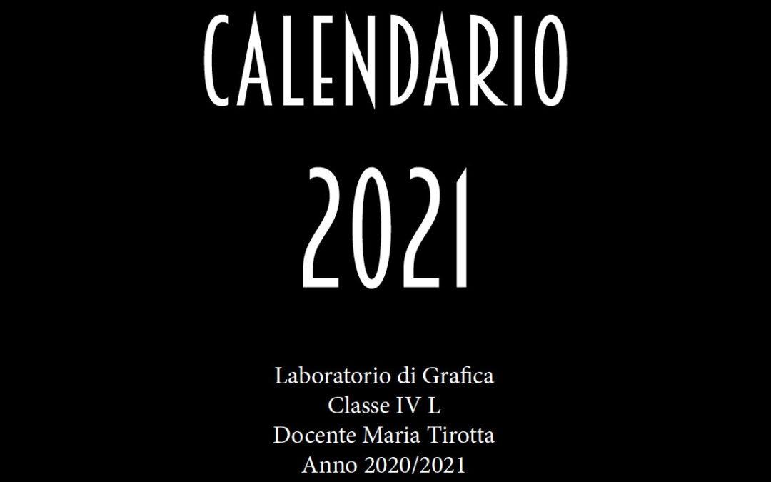 Calendario 2021 Classe IV L Grafica